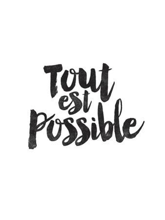 Tout Est Possible by Brett Wilson