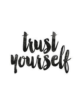 Trust Yourself by Brett Wilson