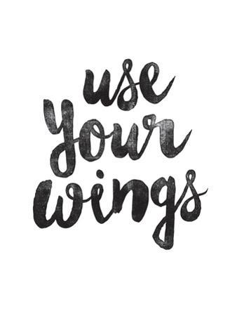 Use Your Wings by Brett Wilson