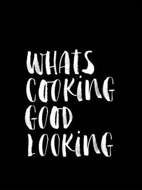 Whats Cooking Good Looking BLK by Brett Wilson