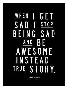 When I Get Sad (Barney Stinson) by Brett Wilson