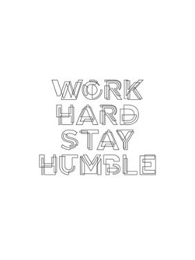 Work Hard Stay Humble Geo by Brett Wilson