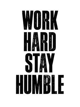 Work Hard Stay Humble White by Brett Wilson