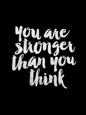 You Are Stronger Than You Think BLK by Brett Wilson