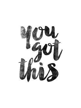 You Got This by Brett Wilson