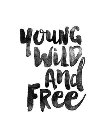 Young Wild and Free by Brett Wilson