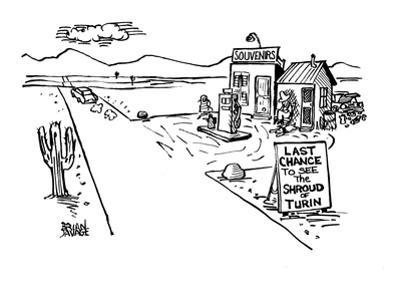 """A gas station in a lonely desert with the sign """"Last chance to see the Shr… - New Yorker Cartoon"""