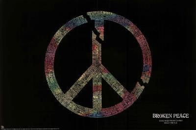 Broken Peace Sign Major World Conflicts Art Print Poster