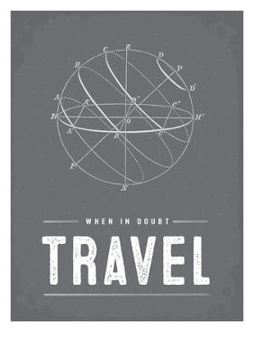 Type When in Doubt Travel by Brooke Witt