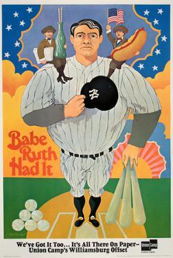 Babe Ruth Had It by Bruce Alcorn