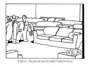 """""""I like it—I'm just not sure it's what I want to rot on."""" - New Yorker Cartoon by Bruce Eric Kaplan"""