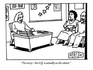 """""""I'm sorry—his I.Q. is actually on the charts."""" - New Yorker Cartoon by Bruce Eric Kaplan"""
