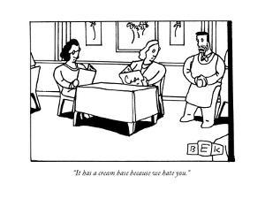 """""""It has a cream base because we hate you."""" - New Yorker Cartoon by Bruce Eric Kaplan"""
