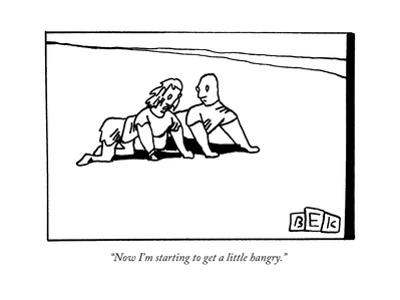 """""""Now I'm starting to get a little hangry."""" - New Yorker Cartoon"""