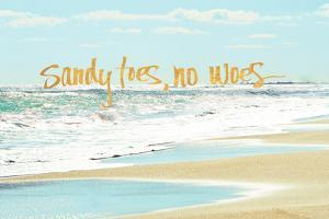 Sandy Toes, No Woes by Bruce Nawrocke