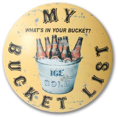 Bucket List Dome Sign
