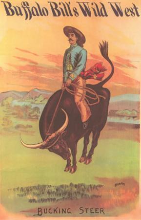 Buffalo Bill's Wild West Show Poster, Bucking Steer