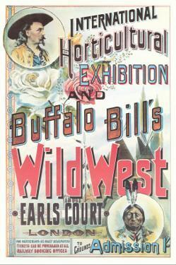 Buffalo Bill's Wild West Show Poster, England