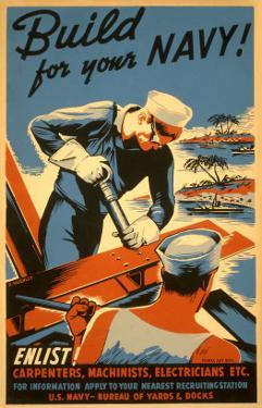 Build for Your Navy, Enlist! WW II Poster