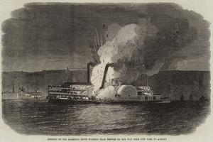 Burning of the American River Steamer Isaac Newton on Her Way from New York to Albany