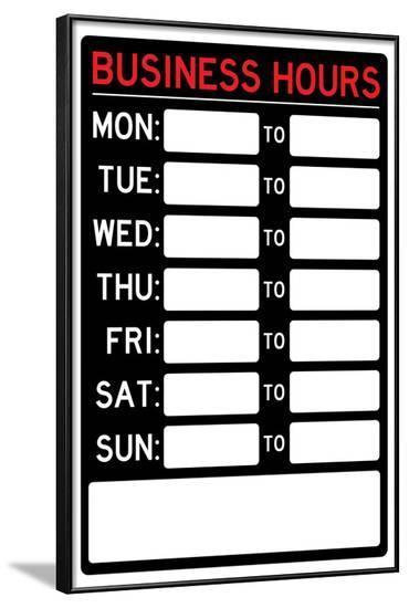 Business Hours Sign Poster--Framed Poster