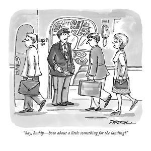 """""""Say, buddy?how about a little something for the landing?"""" - New Yorker Cartoon by C. Covert Darbyshire"""