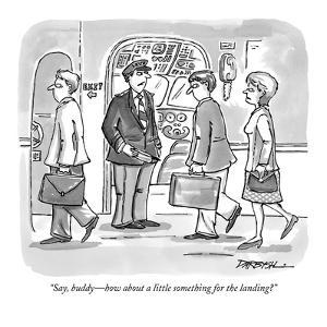 """""""Say, buddy—how about a little something for the landing?"""" - New Yorker Cartoon by C. Covert Darbyshire"""