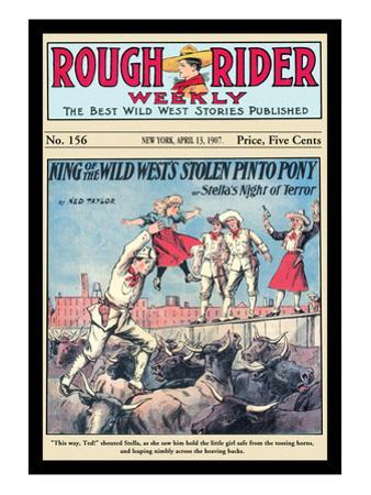 Rough Rider Weekly: King of the Wild West's Stolen Pinto Pony