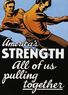 America's Strength, All of Us Pulling Together by C.R. Miller
