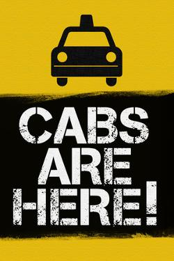 Cabs are Here Jersey Shore TV Plastic Sign