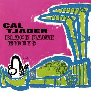 Cal Tjader - Black Hawk Nights
