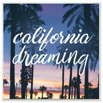 California Dreaming Cursive Typography Wall Plaque Art
