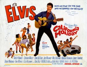 California Holiday (aka Spinout), Elvis Presley, 1966