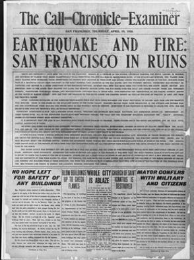 Call-Chronicle-Examiner Reporting San Francisco Earthquake