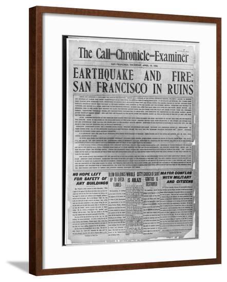 Call-Chronicle-Examiner Reporting San Francisco Earthquake--Framed Giclee Print