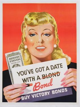 You'Ve Got a Date with a Bond', Poster Advertising Victory Bonds (Colour Litho) by Canadian