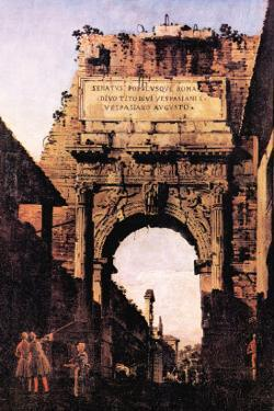 Arch If Titus, Rome by Canaletto