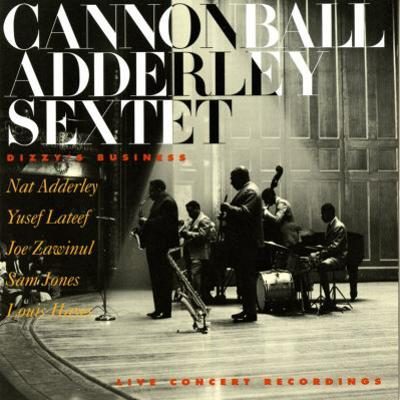 Cannonball Adderley - Dizzy's Business