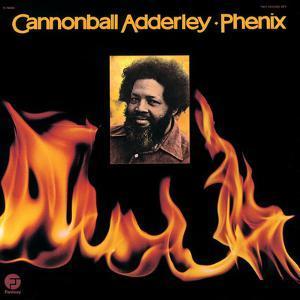 Cannonball Adderley - Phenix