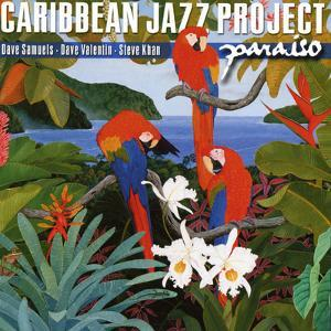 Caribbean Jazz Project - Paraiso