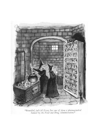 """""""Beautiful, isn't it? Every last one of them a pharmaceutical banned by th?"""" - New Yorker Cartoon"""
