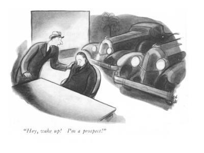 """""""Hey, wake up! I'm a prospect!"""" - New Yorker Cartoon"""