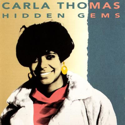 Carla Thomas - Hidden Gems