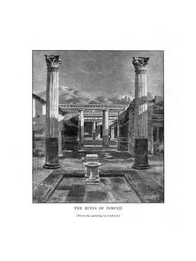 The Ruins of Pompeii, Italy, 19th Century by Carleton Carleton