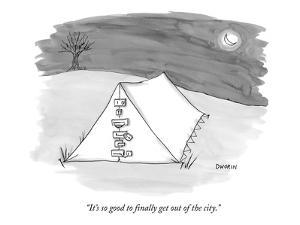 """It's so good to finally get out of the city."" - New Yorker Cartoon by Caroline Dworin"