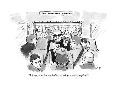 """""""I have room for one ladies' size 4, or a very supple 6."""" - New Yorker Cartoon"""