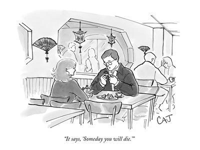 """""""It says, 'Someday you will die.'"""" - New Yorker Cartoon"""