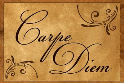 Carpe Diem Seize the Day