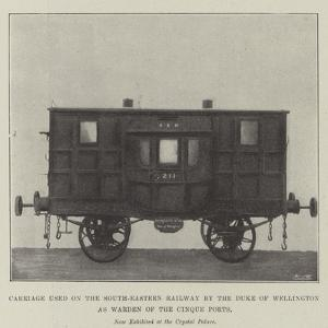 Carriage Used on the South-Eastern Railway by the Duke of Wellington as Warden of the Cinque Ports