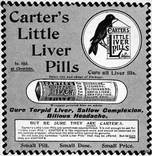 Carter's Little Liver Pills, 'to Cure All Liver Ills'